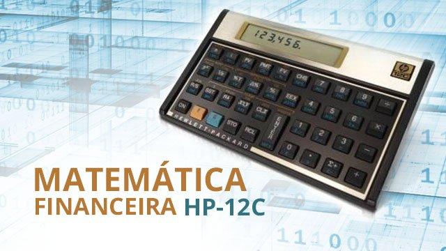 Curso Gratuito de Matemática Financeira com uso da Calculadora HP12C