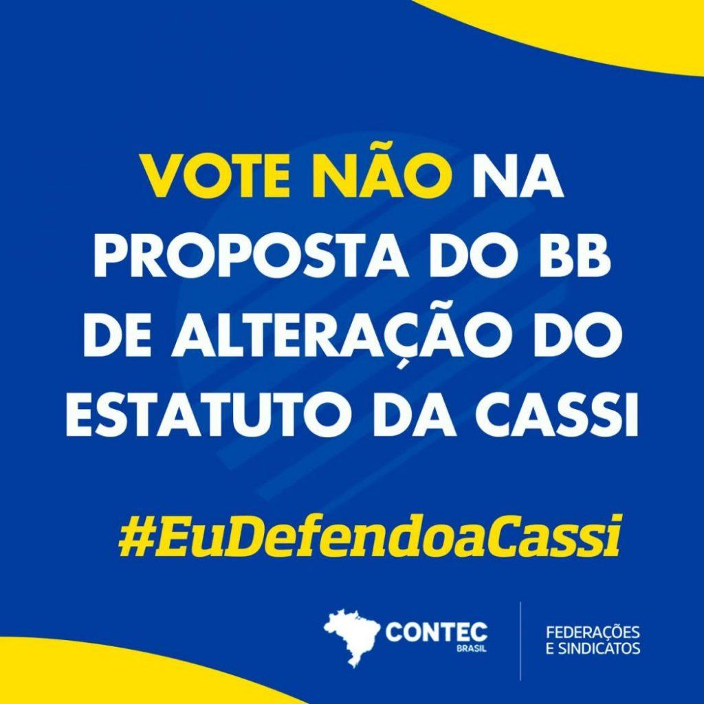 Vote NÃO na proposta do BB de alteração do estatuto da CASSI